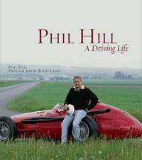 Phil Hill by Phil Hill