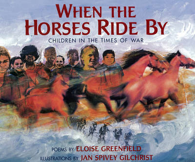 When The Horses Ride By by Eloise Greenfield image