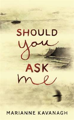 Should You Ask Me by Marianne Kavanagh image