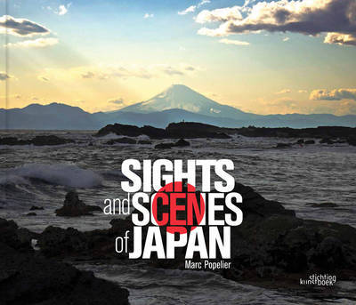 Sights and Scenes of Japan by Marc Popelier