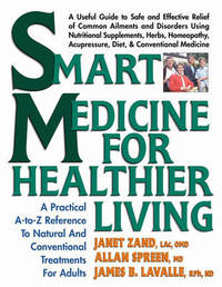 Smart Medicine for Healthier Living by Janet Zand image