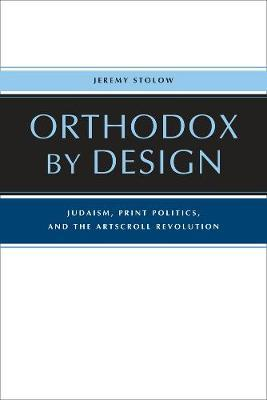 Orthodox by Design by Jeremy Stolow
