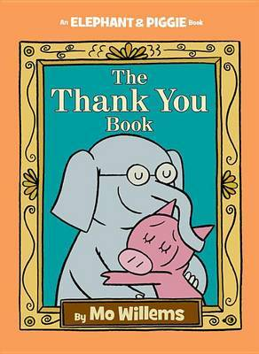 The Thank You Book by Mo Willems