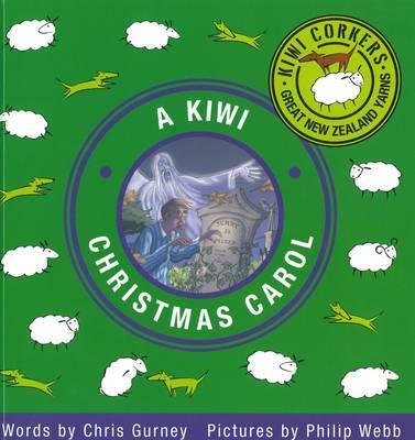 Kiwi Corkers: Kiwi Christmas Carol by Chris Gurney image