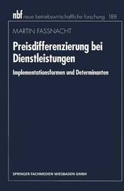 Preisdifferenzierung Bei Dienstleistungen by Martin Fassnacht