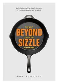 Beyond Sizzle by Mona Amodeo