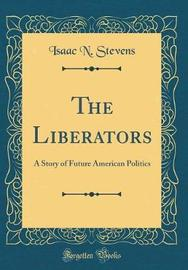 The Liberators by Isaac N. Stevens image