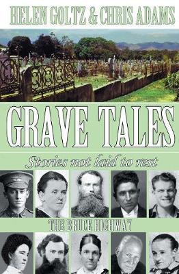Grave Tales by Helen Goltz