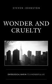 Wonder and Cruelty by Steven Johnston