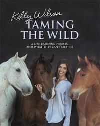 Taming the Wild by Kelly Wilson image