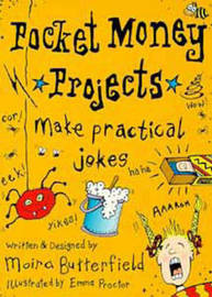 Make Practical Jokes by Moira Butterfield image