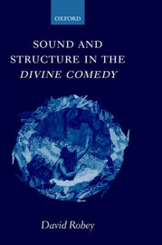 Sound and Structure in the Divine Comedy by David Robey image