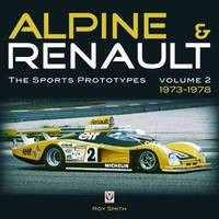 Alpine and Renault Alpine and Renault: Vol. 2 by Roy P. Smith image