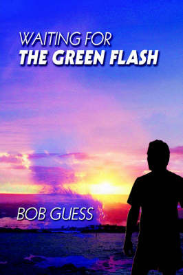 Waiting for the Green Flash by Bob Guess
