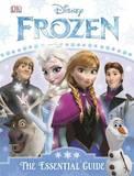 Frozen: The Essential Guide by Barbara Bazaldua