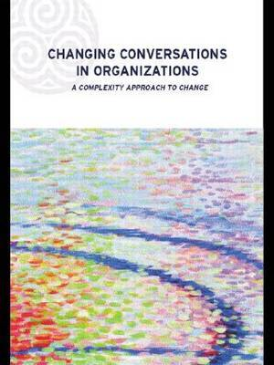Changing Conversations in Organizations by Patricia Shaw image