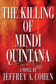 The Killing of Mindi Quintana by Jeffrey A Cohen image