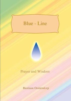 Blue Line by Bastiaan Oostendorp