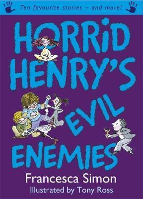 Horrid Henry's Evil Enemies by Francesca Simon image