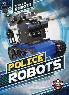 Police Robots by Elizabeth Noll image