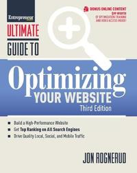 Ultimate Guide to Optimizing Your Website by Jon Rognerud