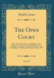 The Open Court, Vol. 45 by Paul Carus image
