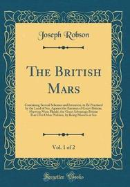 The British Mars, Vol. 1 of 2 by Joseph Robson image