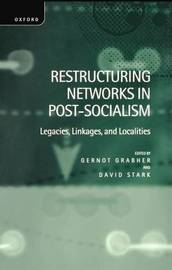 Restructuring Networks in Post-Socialism image