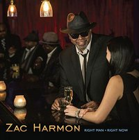 Right Man Right Now by Zac Harmon