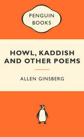 Howl, Kaddish & Other Poems (Popular Penguins) by Allen Ginsberg