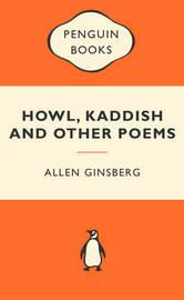 Howl, Kaddish & Other Poems (Popular Penguins) by Allen Ginsberg
