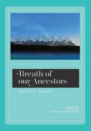 Breath of our Ancestors by Smith