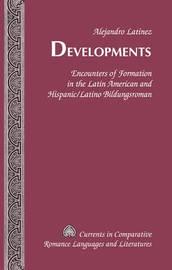 Developments by Alejandro Latinez