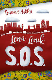 Lena Lenik S.O.S. by Bernard Ashley