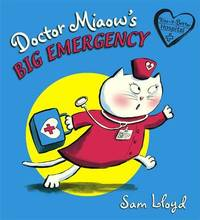 Doctor Miaow's Big Emergency by Sam Lloyd image