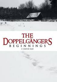 The Doppelgangers by David Ray