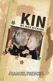 Kin by Max Dickins