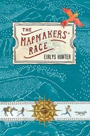 The Mapmakers' Race by Eirlys Hunter