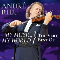 My Music, My World The Very Best Of (2CD) by André Rieu