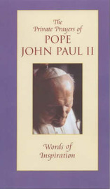 The Private Prayers of Pope John Paul II: v. 1 by John Paul image