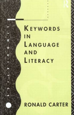 Keywords in Language and Literacy by Ronald Carter image