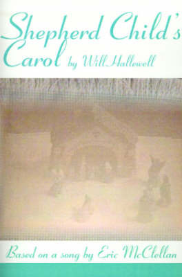 Shepherd Child's Carol by William E. Hallewell image