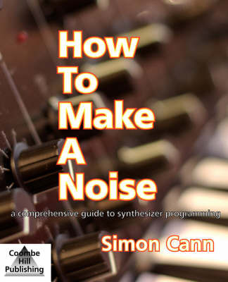 How to Make a Noise by Simon Cann