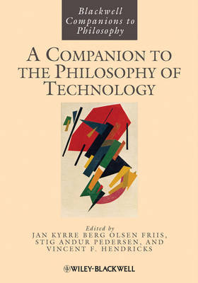 A Companion to the Philosophy of Technology by Jan Kyrre Berg Olsen image