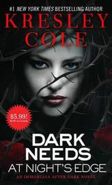 Dark Needs at Night's Edge by Kresley Cole
