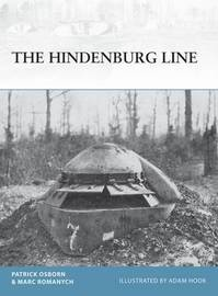 The Hindenburg Line by Patrick R. Osborn