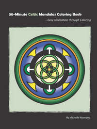 30-Minute Celtic Mandalas Coloring Book: Easy Meditation Through Coloring by Michelle Normand