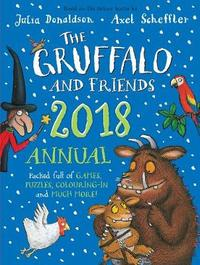 The Gruffalo and Friends Annual 2018 by Julia Donaldson image
