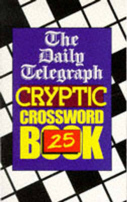 The Daily Telegraph Cryptic Crossword Book 25 by Telegraph Group Limited image