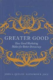 Greater Good by John A Quelch image